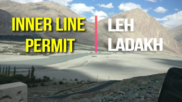 Ladakh Inner Line Permit